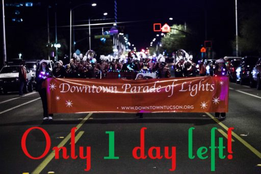 23RD ANNUAL DOWNTOWN PARADE OF LIGHTS & FESTIVAL @ Downtown Tucson